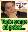 Full Tilt Poker : la relève assurée par le groupe Bernard Tapie ?
