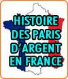 Histoire des paris de jeux d'argent en France.