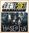 House of Fun, démo et notre avis sur ce slot de marque Betsoft.