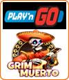 Grim Muerto, machine à sous slot Play'n Go.