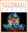 Wicked Circus, machine à sous slot Yggdrasil.