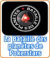 La Bataille des Planètes sur Pokerstars.fr