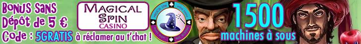Magical Spin Casino : 5 euros sans dépôt, profitez-en !