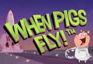 Machine à sous When Pigs Fly de Netent.