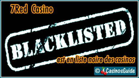 7Red Casino liste noire blacklist.