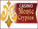 Monte Cryptos Casino.