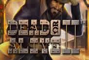 Machine à sous gratuite Dead or Alive II de Netent.